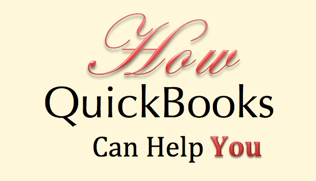 How QuickBooks Can Help You
