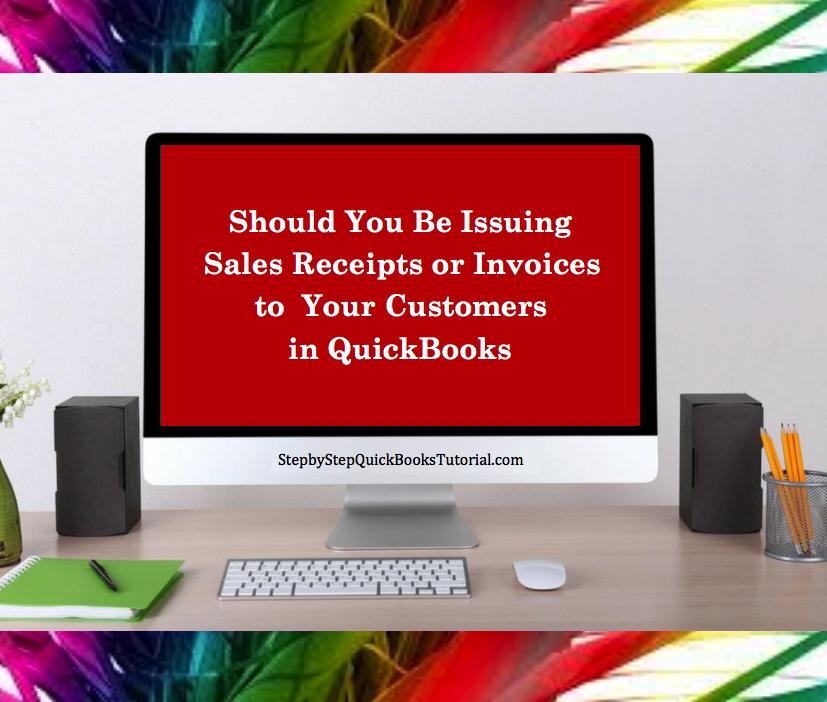 Invoice or Sales Receipt in QuickBooks